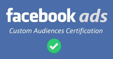 Facebook va créer une certification de consentement utilisateur pour les Custom Audiences