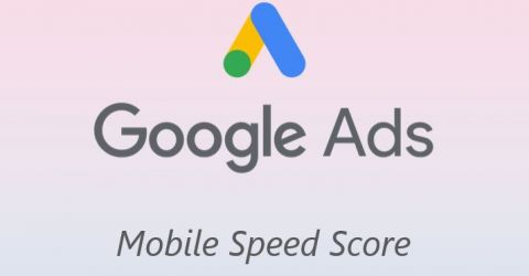 Google Ads introduit le Mobile Speed Score dans le rapport sur la performance des landing pages