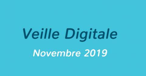 Veille Digitale – Novembre 2019